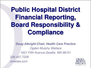 Public Hospital District Financial Reporting, Board Responsibility  Compliance