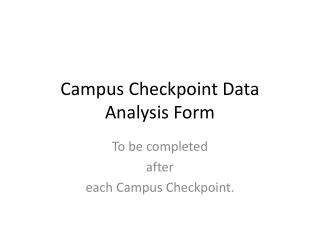 Campus Checkpoint Data Analysis Form