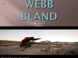 WEBB  BLAND