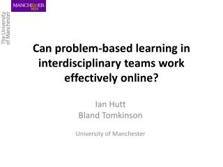 Can problem-based learning in interdisciplinary teams work effectively online?