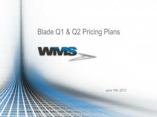 Blade Q1 & Q2 Pricing Plans