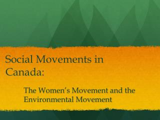 Social  Movements in Canada: