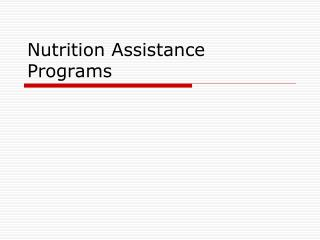 Nutrition Assistance Programs