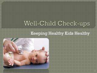 Well-Child Check-ups