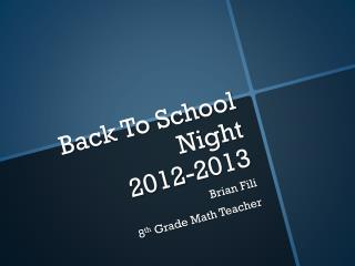 Back To School Night  2012-2013