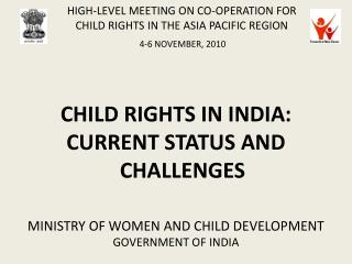 HIGH-LEVEL MEETING ON CO-OPERATION FOR CHILD RIGHTS IN THE ASIA PACIFIC REGION 4-6 NOVEMBER, 2010