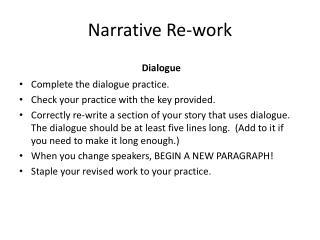 Narrative Re-work