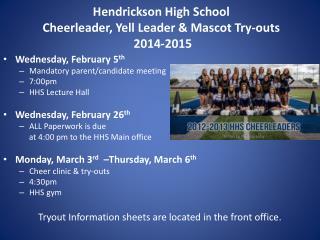 Hendrickson  High School  Cheerleader, Yell Leader & Mascot  Try-outs 2014-2015