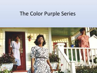 The Color Purple Series