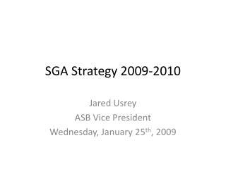 SGA Strategy 2009-2010