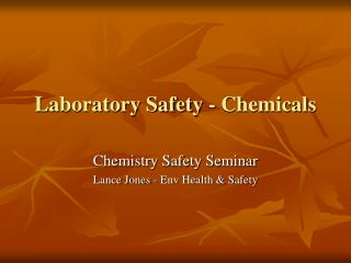 Laboratory Safety - Chemicals