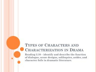 Types of Characters and Characterization in Drama