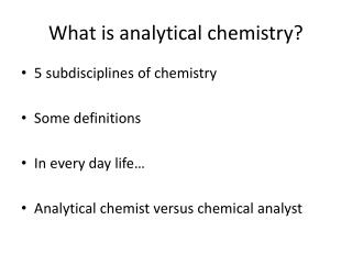 What is analytical chemistry?
