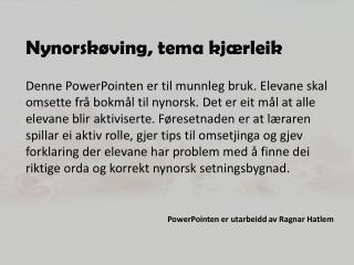 Nynorskøving, tema kjærleik