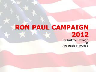 RON PAUL CAMPAIGN 2012