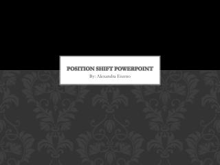 Position Shift PowerPoint