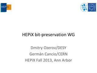 HEPiX bit-preservation WG