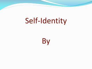 Self-Identity By