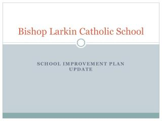 Bishop Larkin Catholic School