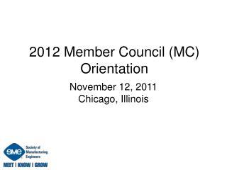 2012 Member Council (MC) Orientation