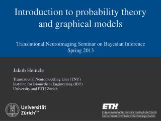 Introduction to probability theory and graphical models