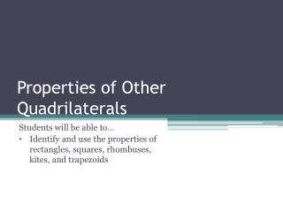 Properties of Other Quadrilaterals
