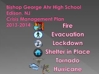 Bishop George Ahr High School Edison, NJ Crisis Management Plan 2013-2014