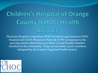 Children's Hospital of Orange County (CHOC) Health Alliance