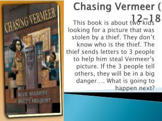 Chasing Vermeer ( 12-18