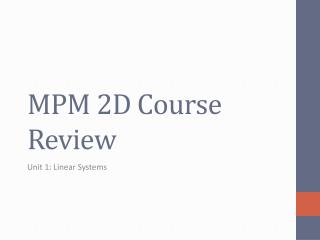 MPM 2D Course Review