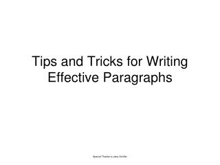 Tips  and  Tricks for Writing  Effective Paragraphs