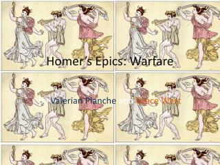 Homer's Epics: Warfare
