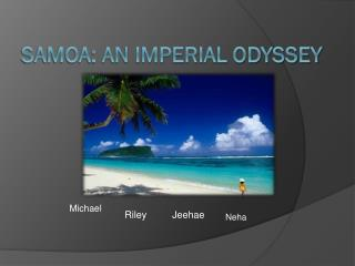 Samoa: An imperial odyssey