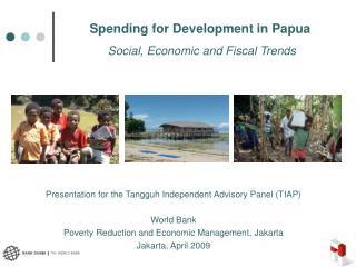 Spending for Development in Papua