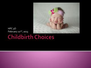 Childbirth Choices