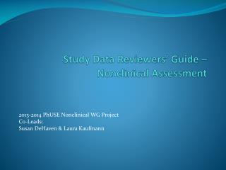 Study Data Reviewers' Guide – Nonclinical  Assessment