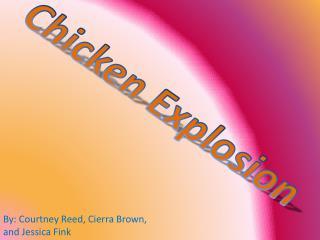Chicken Explosion