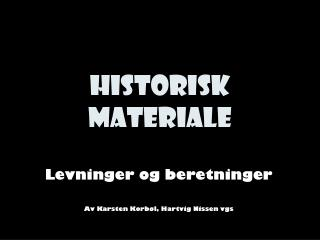 Historisk materiale