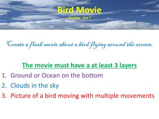 Bird Movie Monday   Feb 7