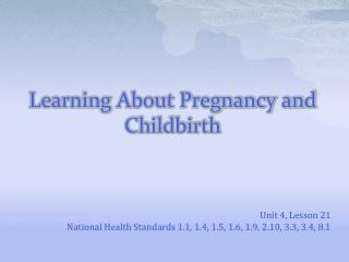 Learning About Pregnancy and Childbirth