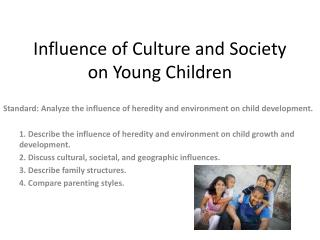 Influence of Culture and Society on Young Children