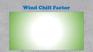 Wind Chill Factor