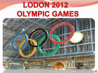 LODON 2012 OLYMPIC GAMES