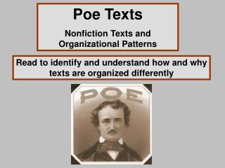 Poe Texts Nonfiction Texts and Organizational Patterns