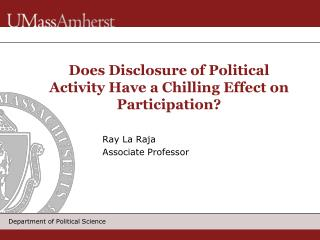 Does Disclosure of Political Activity Have a Chilling Effect on Participation?