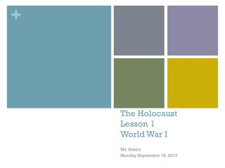 The Holocaust  Lesson 1 World War I
