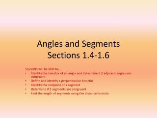 Angles and Segments Sections 1.4-1.6