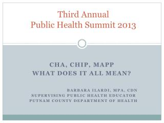 Third Annual Public Health Summit  2013