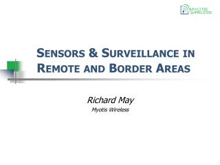 Sensors & Surveillance in Remote and Border Areas