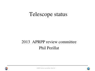 Telescope  status